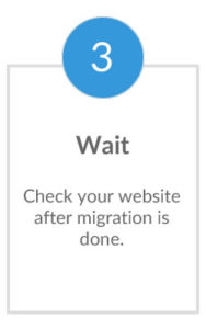 Flowchart - Site migration using option #1 - Step 3 - Wait