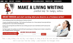 Visitors to Make A Living Writing are offered a free podcast for subscribing.