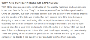 TOM BIHN does a phenomenal job of overcoming price objections in their FAQ
