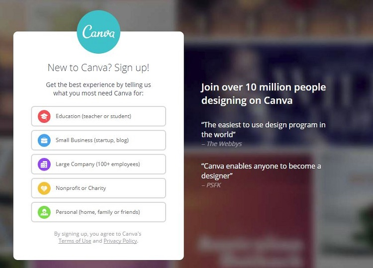 It is quick and easy to register Canva