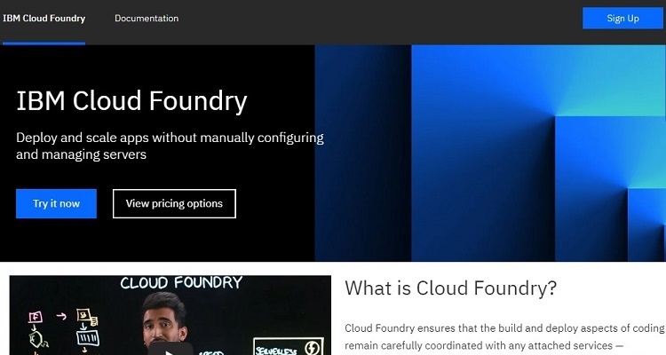 IBM Cloud Foundry is a PaaS platform based