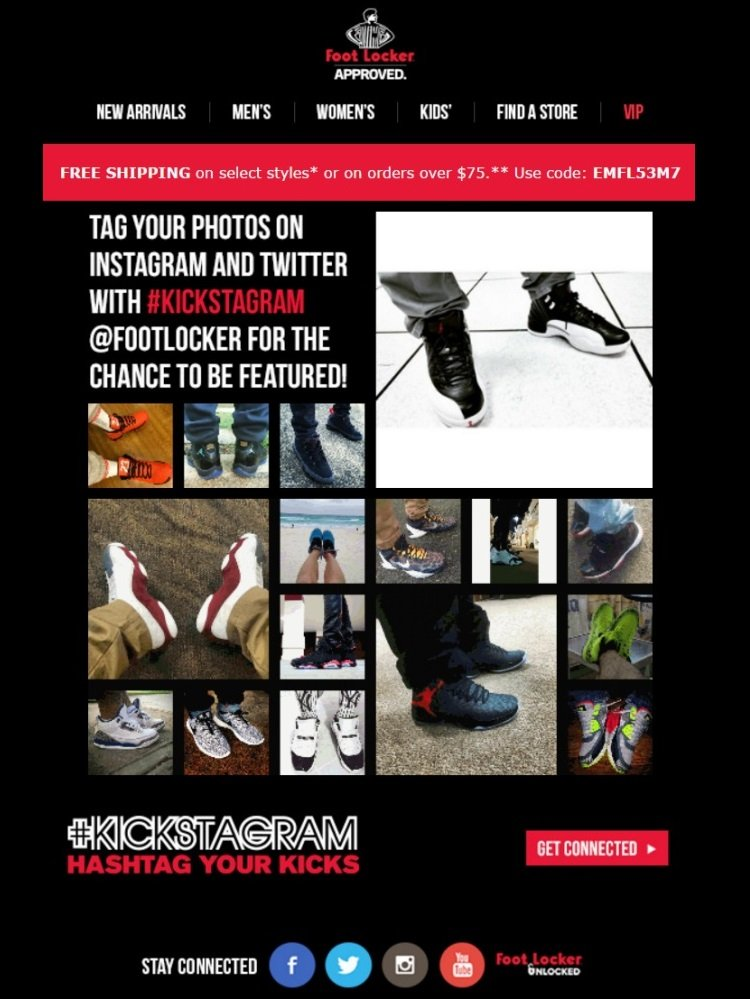 Rather than let content lie dormant on social media, you can leverage the user-generated content in your email marketing campaign. For example, Foot Locker sent out regular emails featuring images of customer posts to increase conversions.